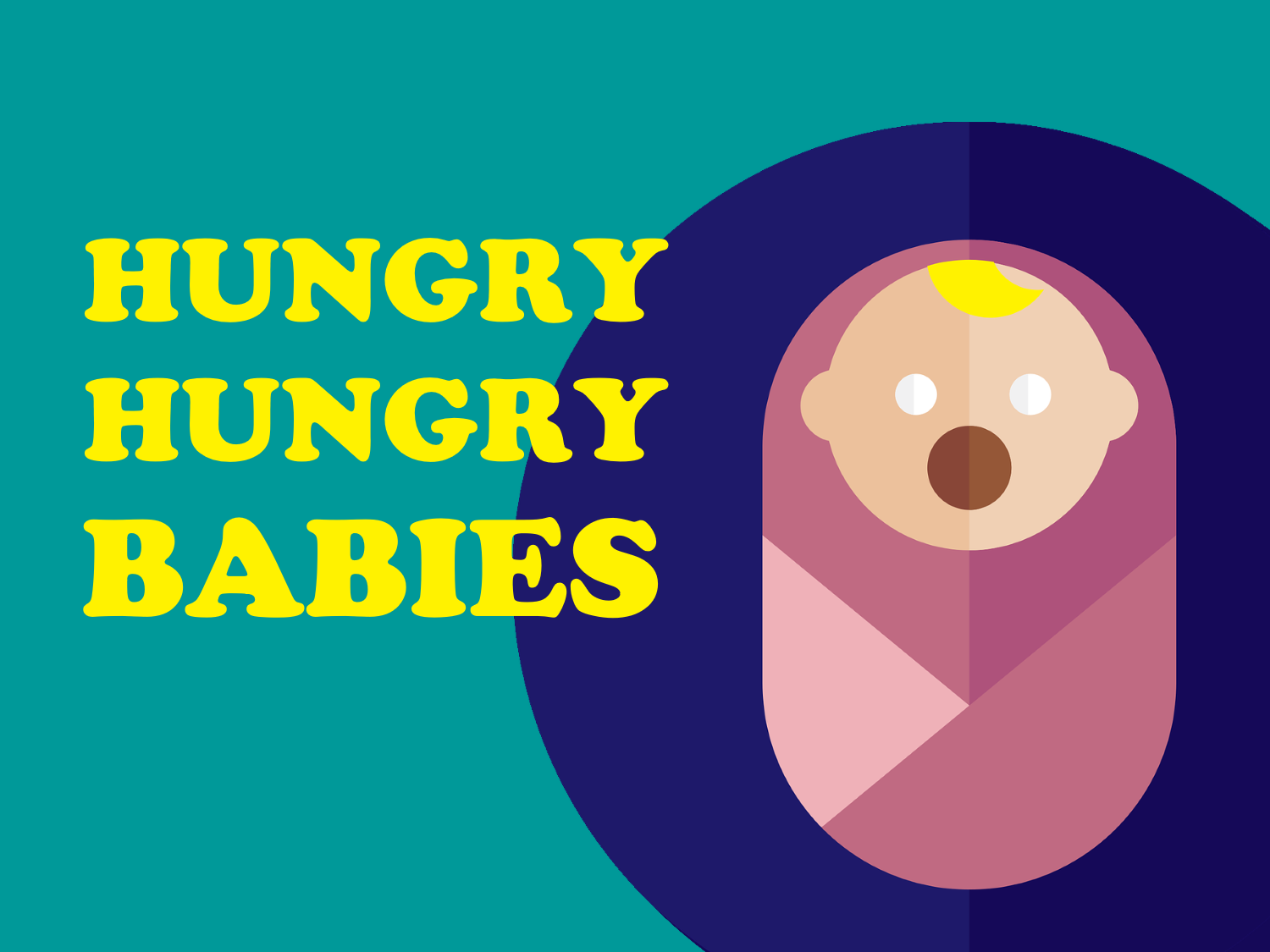 Hungry Hungry Babies SD Youth Group Collective