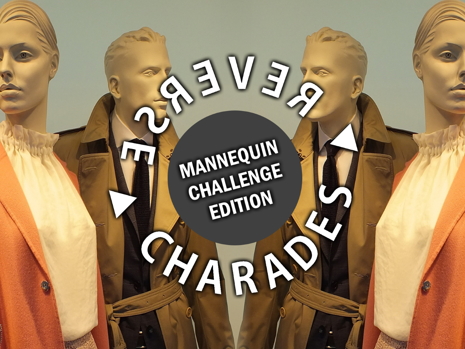Reverse Charades Mannequin Challenge SD.png