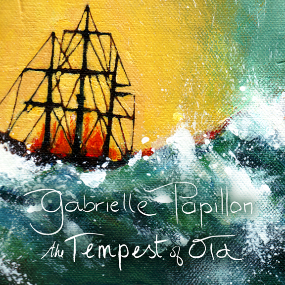 The Tempest of Old by Gabrielle Papillon
