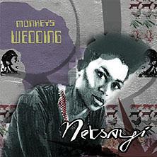 Monkey's Wedding (album)  World Connection/Militant Prince Sept '09   *****