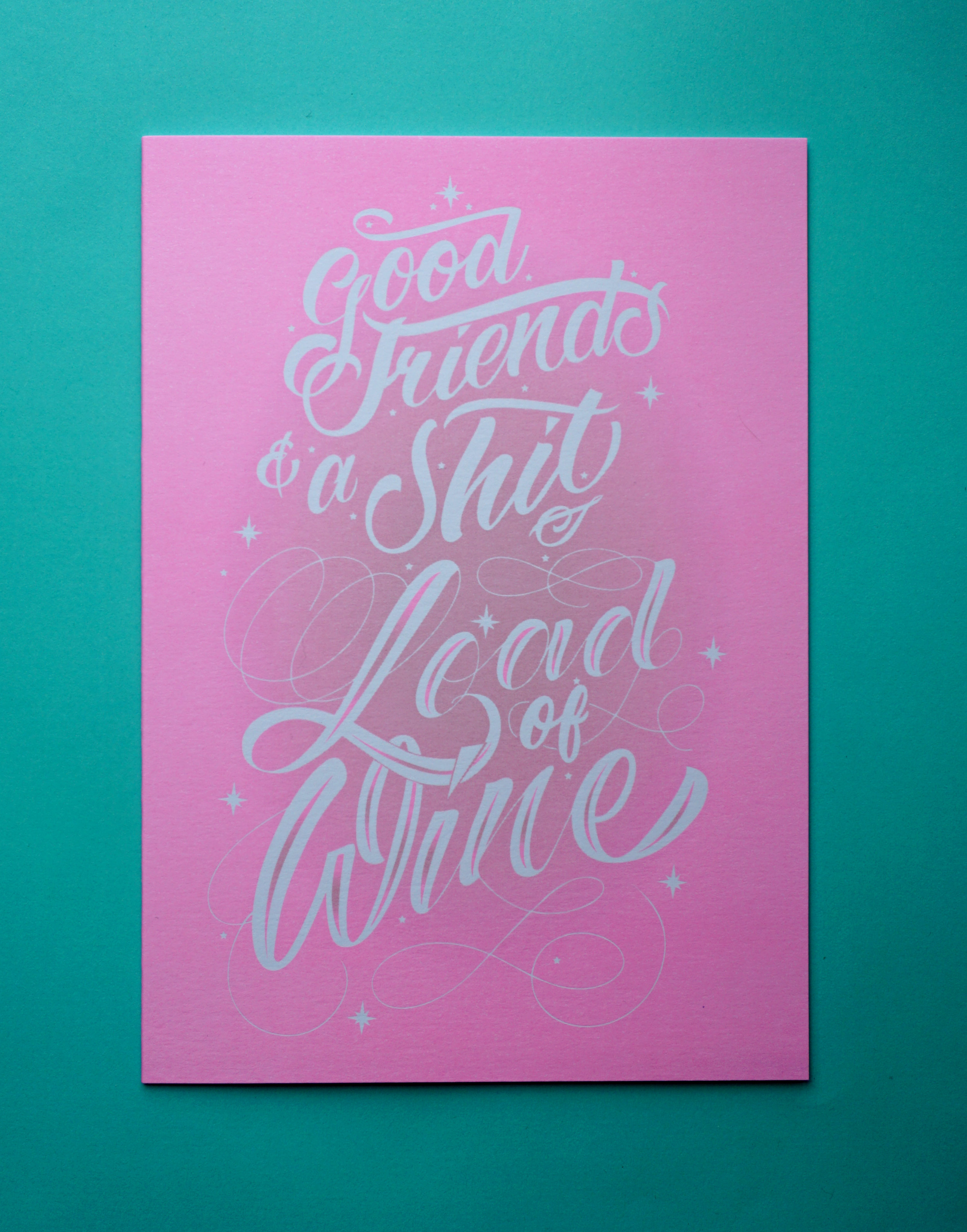 Lana-Hughes-Good-friends-and-a-shit-load-of-wine-scribbler-cards.JPG