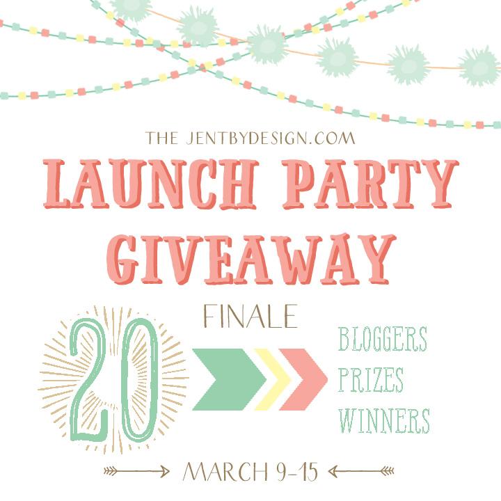 Launch Party Giveaway FINALE Jen T by Design