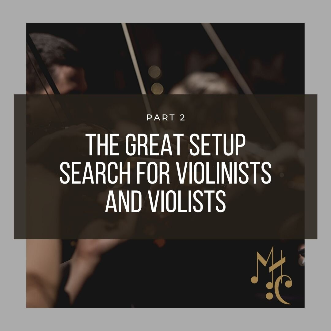 The Great Setup Search for Violinists and Violists-2.jpg
