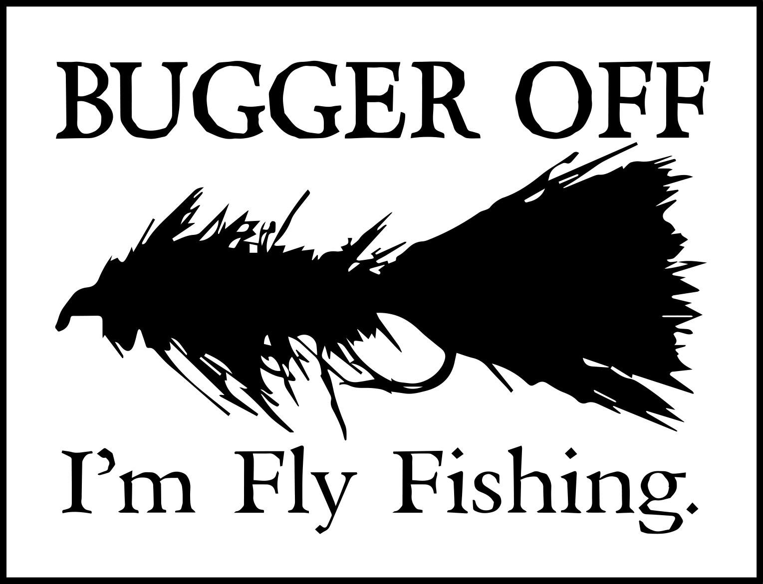 bugger off.jpg