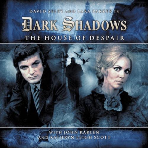 Dark Shadows The House of Despair