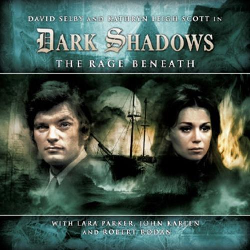 Dark Shadows The Rage Beneath