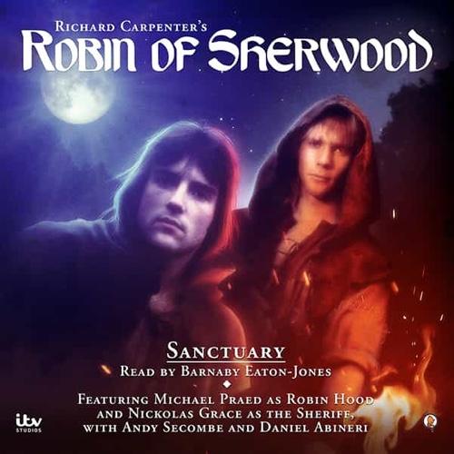 Robin of Sherwood Sanctuary