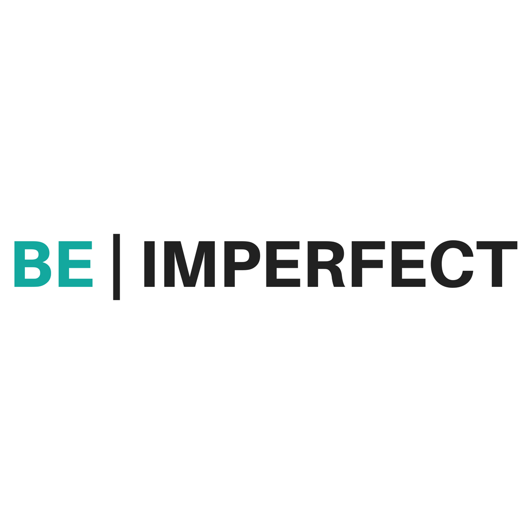 Be imperfect.