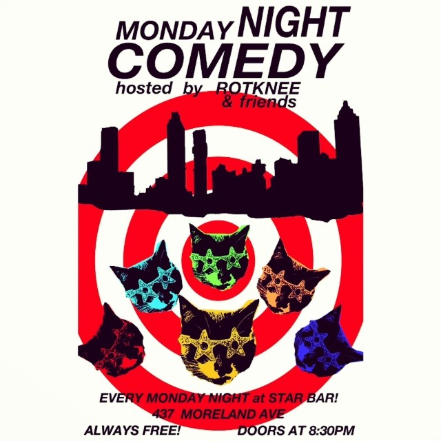 ROTKNEE presents MONDAY NIGHT COMEDY — March 3, 2014 — The Star Community Bar, Atlanta, GA