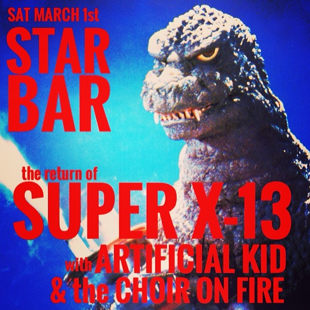 Super X-13, Artificial Kid, The Choir on Fire — March 1, 2014 — The Star Community Bar, Atlanta, GA