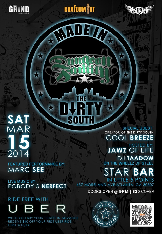 THE DUNGEON FAMILY PRESENTS: MADE IN THE DIRTY SOUTH — March 15, 2014 — The Star Community Bar, Atlanta, GA