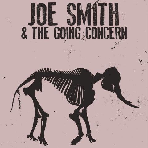 Joe Smith & The Going Concern — April 26, 2014 — The Star Community Bar, Atlanta, GA