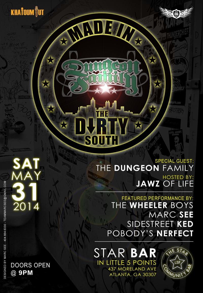 Dungeon Family Presents: MADE IN THE DIRTY SOUTH — May 31, 2014 — The Star Community Bar, Atlanta, GA