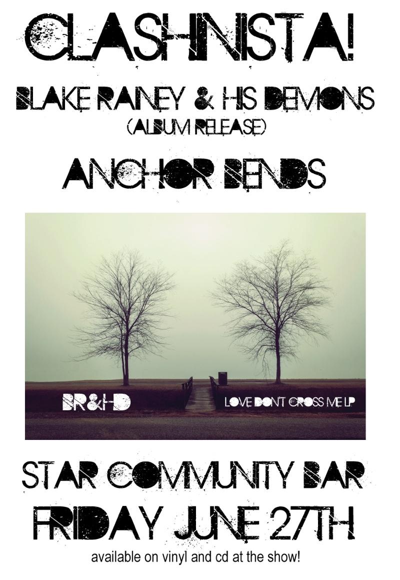 CLASHINISTA w/ BLAKE RAINEY & HIS DEMONS + ANCHOR BENDS — June 27, 2014 — The Star Community Bar, Atlanta, GA