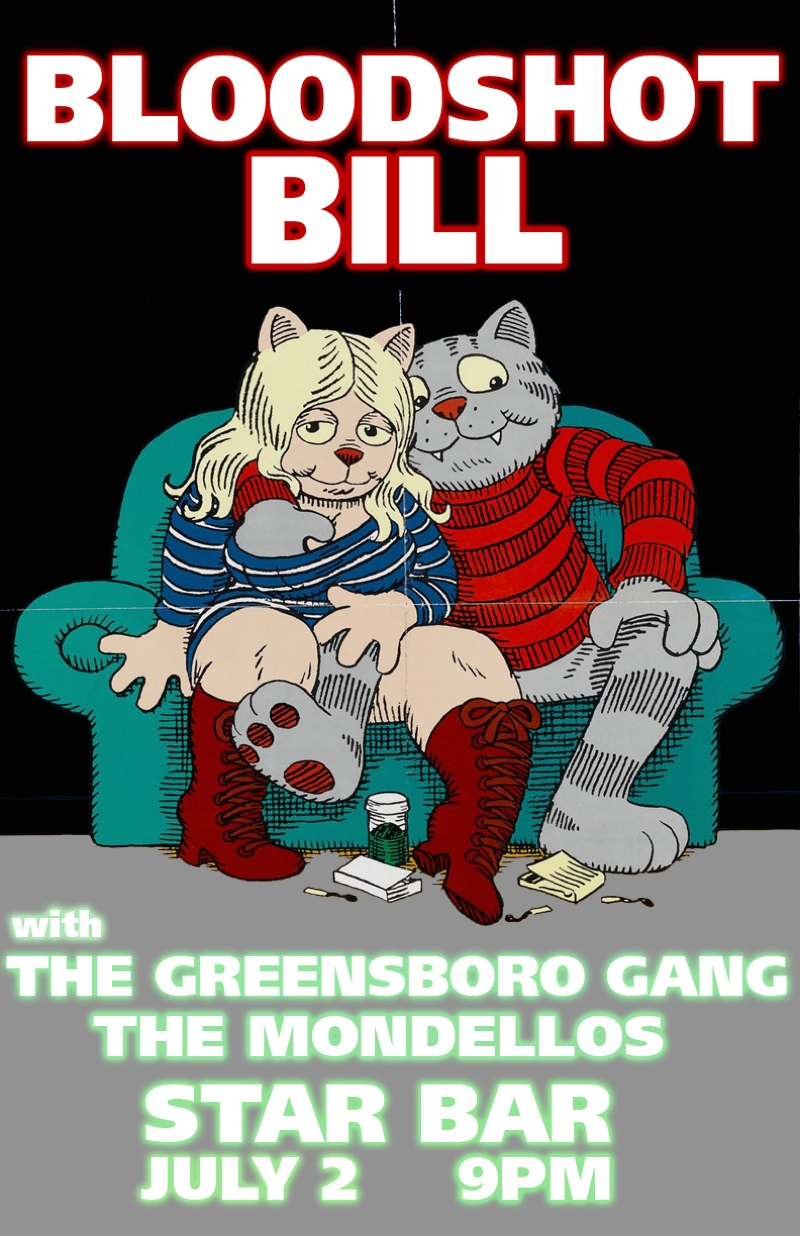 BLOODSHOT BILL & THE GREENSBORO GANG with THE MONDELLOS — July 2, 2014 — The Star Community Bar, Atlanta, GA