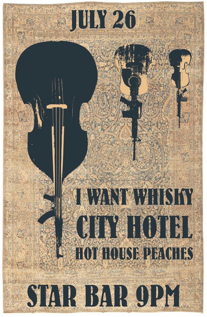 I WANT WHISKY + CITY HOTEL + HOTHOUSE PEACHES — July 26, 2014 — The Star Community Bar, Atlanta, GA