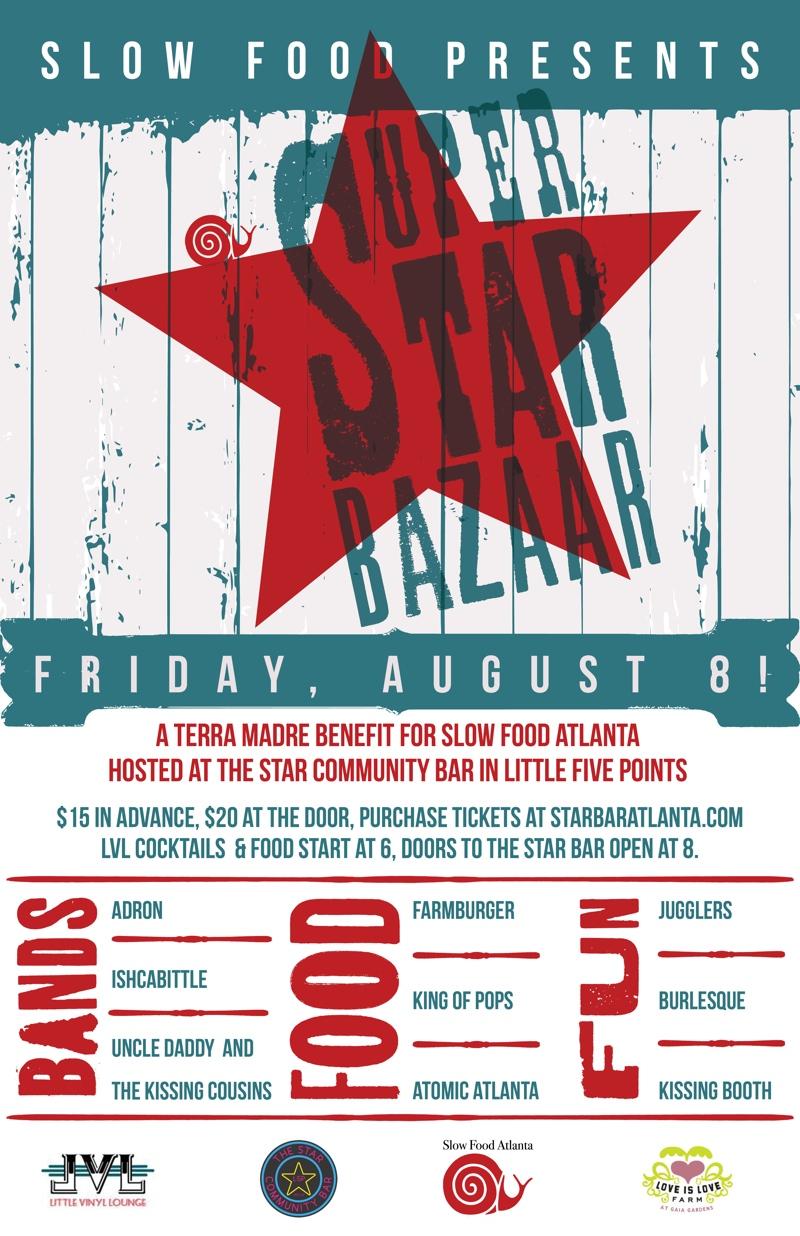 SUPER STAR BAZAAR — A TERRA MADRE BENEFIT — August 8, 2014 — Little Vinyl Lounge & The Star Community Bar, Atlanta, GA