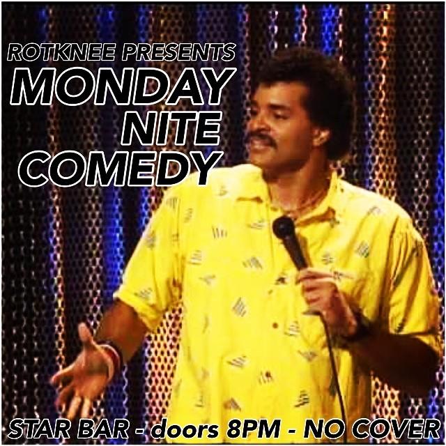 Rotknee Presents: Monday Night Comedy — September 1, 2014 — The Star Community Bar, Atlanta, GA