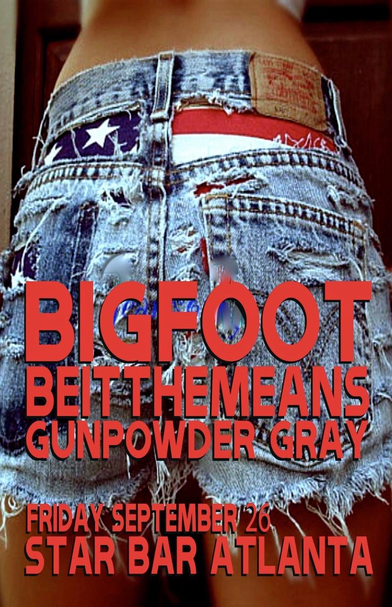 Bigfoot, BEITTHEMEANS + Gunpowder Gray — September 26, 2014 — The Star Community Bar, Atlanta, GA