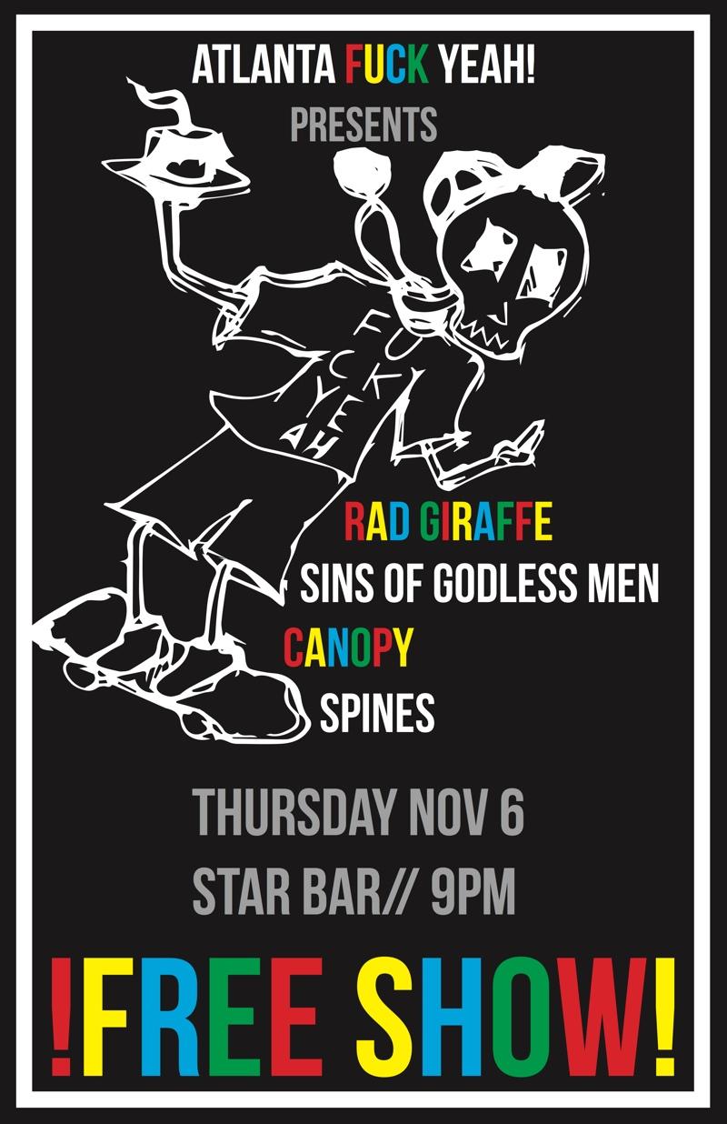 RAD GIRAFFE + SINS OF GODLESS MEN + CANOPY + SPINES — November 6, 2014 — The Star Community Bar, Atlanta, GA