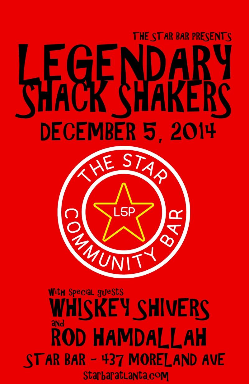 Legendary Shack Shakers — December 5, 2014 — The Star Community Bar, Atlanta, GA