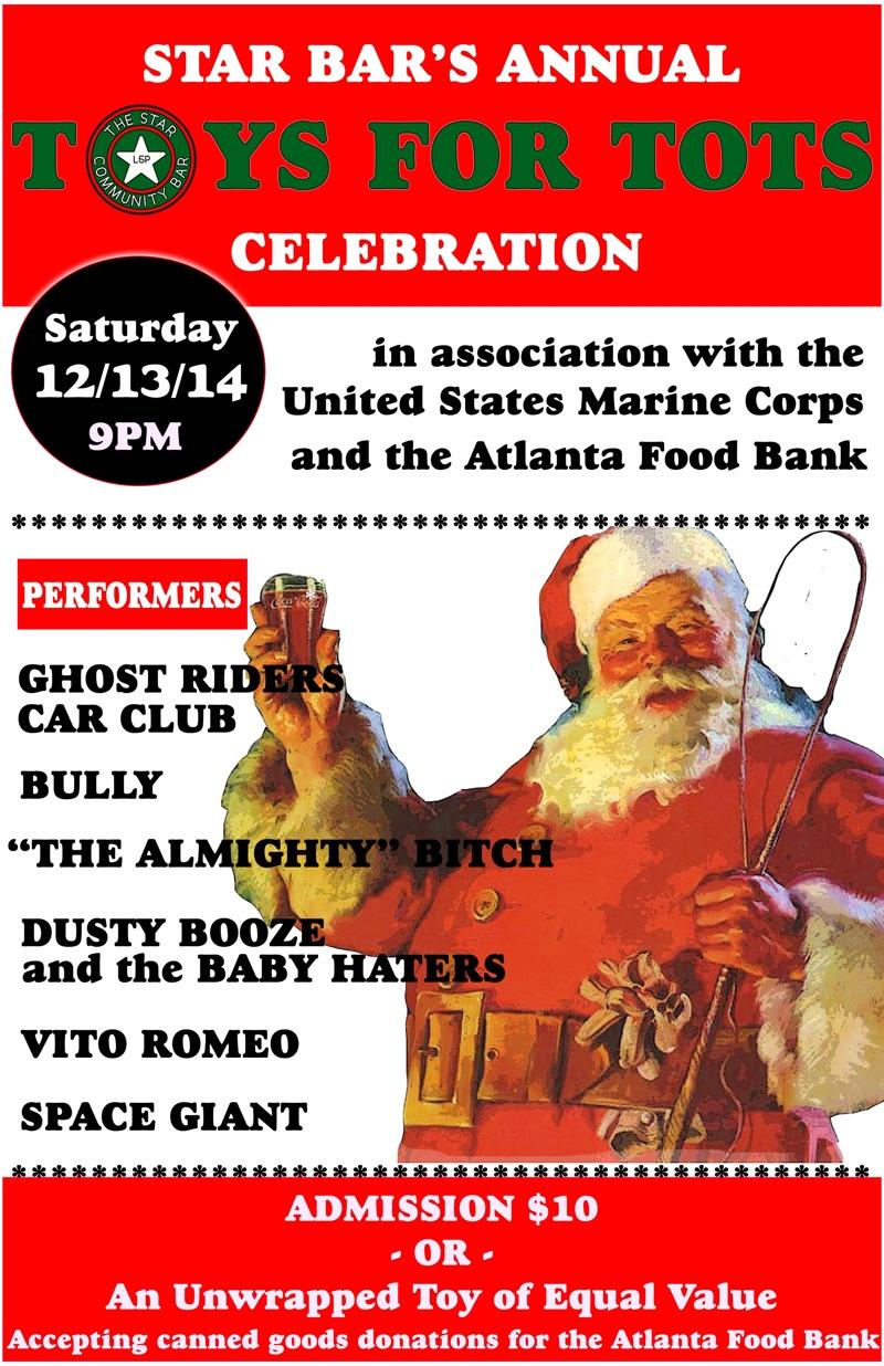 Star Bar's Annual Toys for Tots Celebration — December 13, 2014 — The Star Community Bar, Atlanta, GA