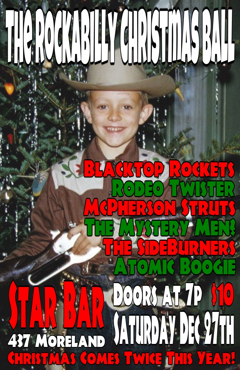 The Rockabilly Christmas Ball — December 27, 2014 — The Star Community Bar, Atlanta, GA
