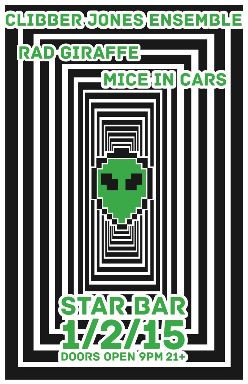 CLIBBER JONES ENSEMBLE + RAD GIRAFFE + MICE IN CARS — January 2, 2015 — The Star Community Bar, Atlanta, GA