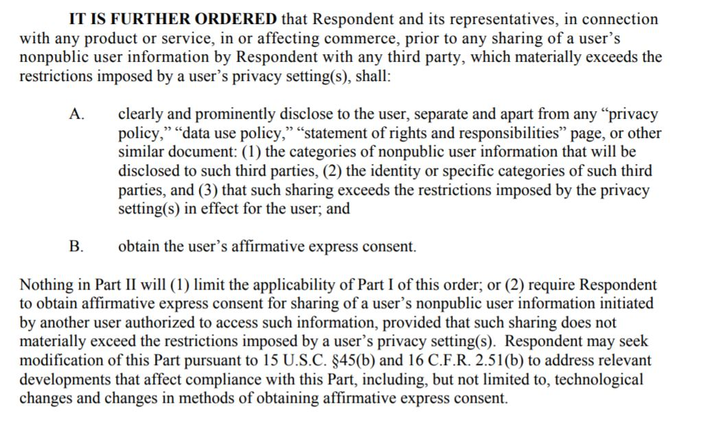 "What is informed consent?  The above excerpt is from a 2012  order  from the Federal Trade Commission (FTC), which requires Facebook to obtain ""affirmative express consent,"" whatever that means. We don't envy the Facebook product manager charged with compliance."