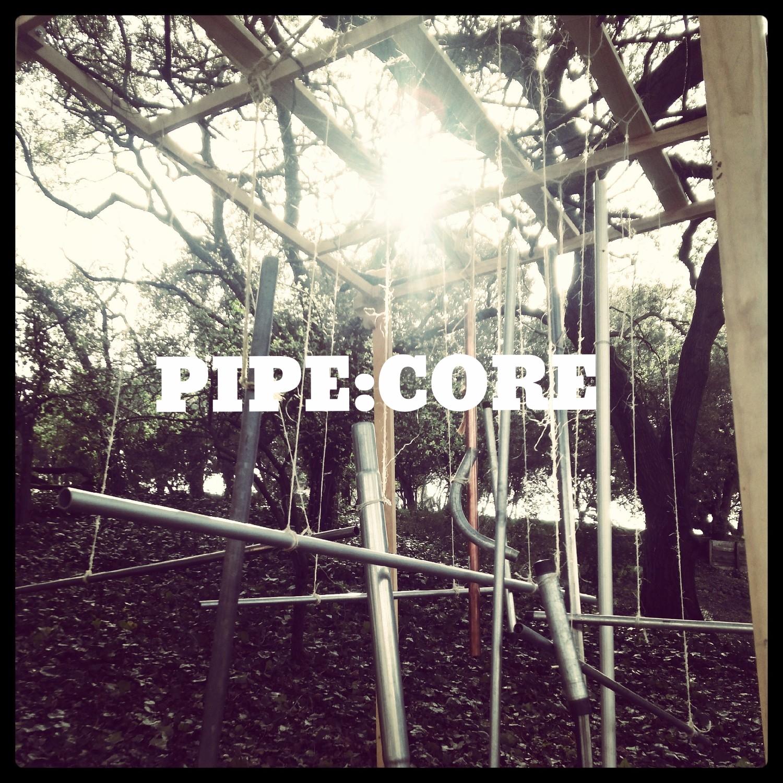 PIPE:CORE