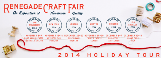 RENEGADE CRAFT FAIR 2014 HOLIDAY