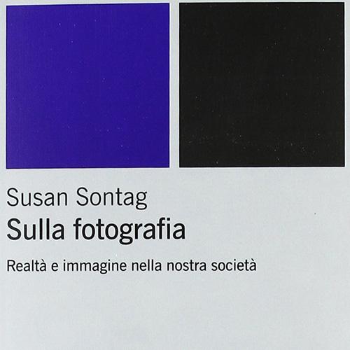 S. Sontag - Realtà e immagine nella nostra società