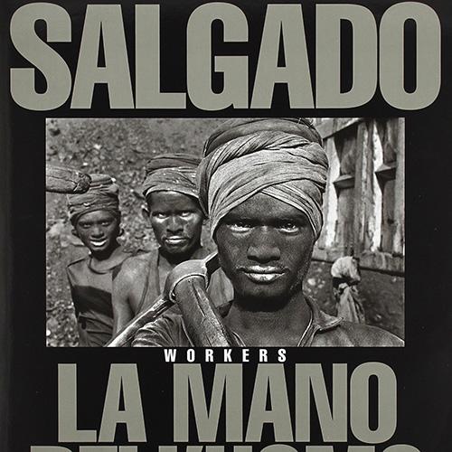 Sebastião Salgado - La mano dell'uomo
