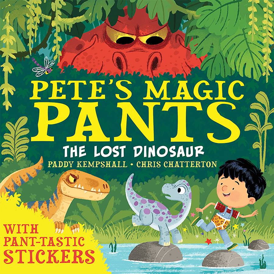 Pete's Magic Pants: The Lost Dinosaur cover illustrated by Chris Chatterton
