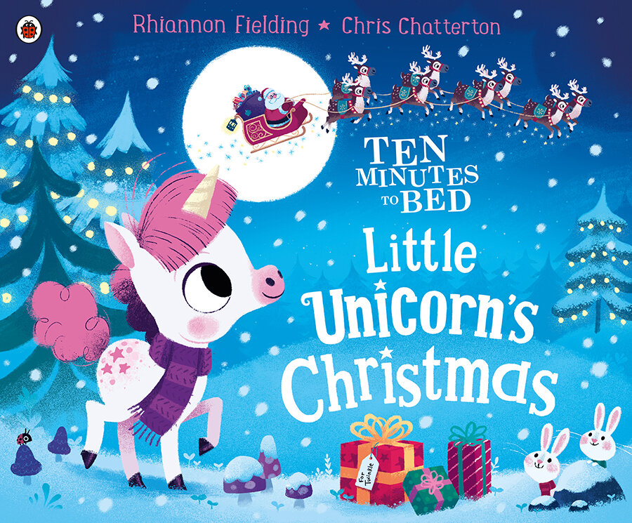 Ten Minutes to Bed - Little Unicorns Christmas with illustrations by Chris Chatterton