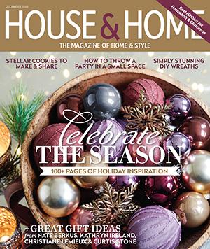 House & Home Dec. 2015