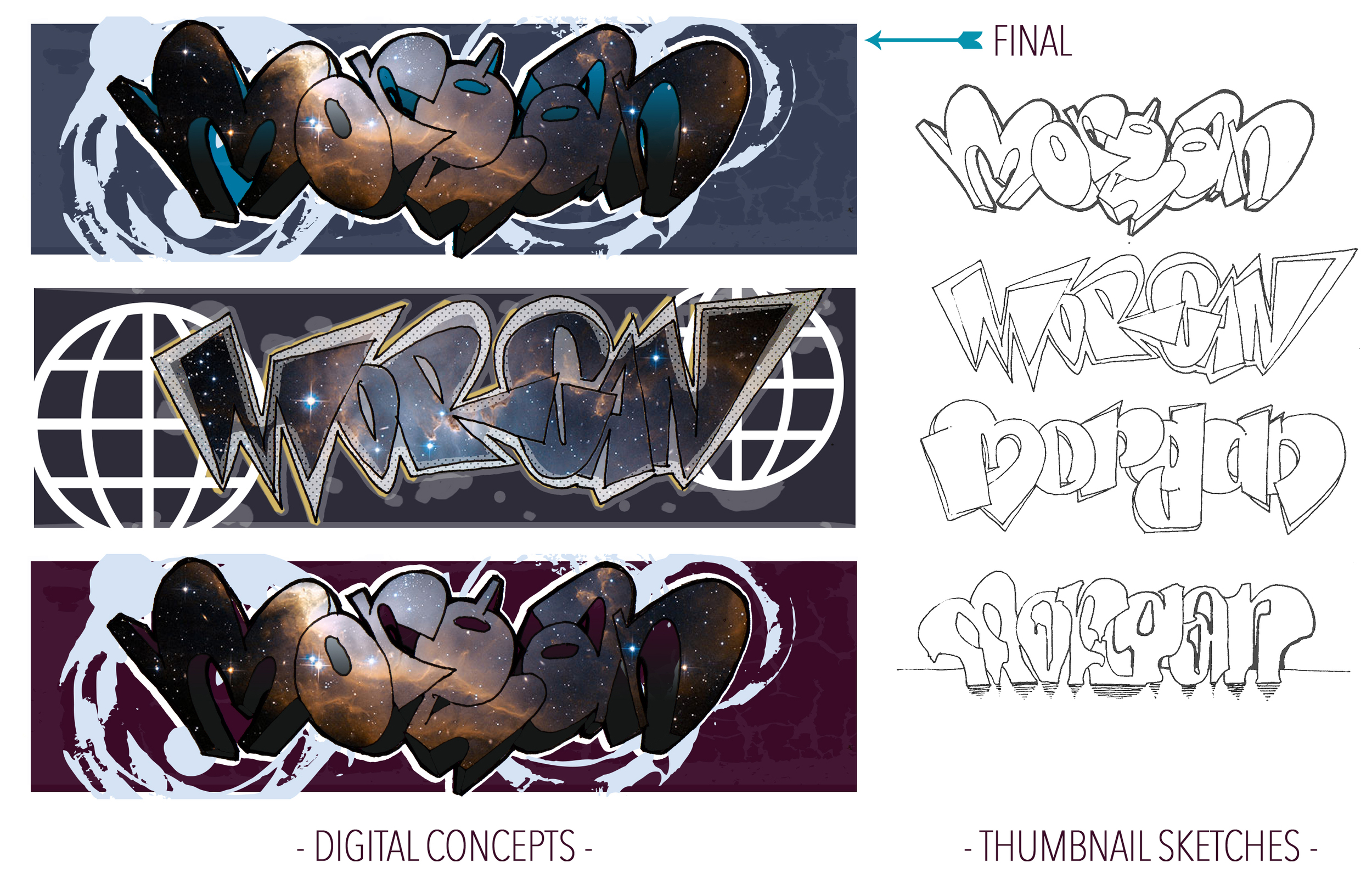 """Client wanted """"graffiti"""" of last name """"Morgan"""" with blue and purple. Sketches and digital concepts."""