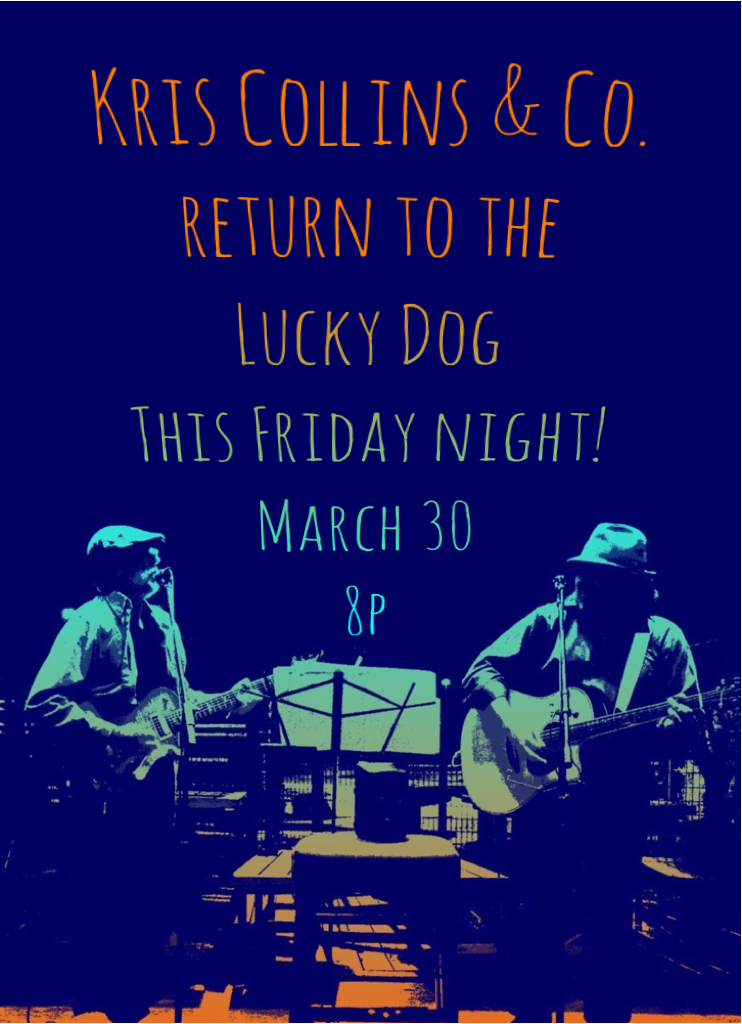 We had a great time a couple weeks ago and we're honored to be back at it again this Friday night at the Lucky Dog! If you haven't checked it out yet, come on out this Friday - and dogs are always welcome! The owners are fantastic folks with great taste in music (obviously) and the best burgers I've had in ages. Seriously. So come hang and let's have some fun! We're getting it going around 8p. Be there or be square.  -KC