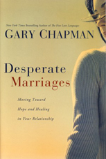 Desperate_Marriages_Moving_Toward_Hope_and_Healing_in_Your_Relationship_Dr._Gary_Chapman (1).jpg