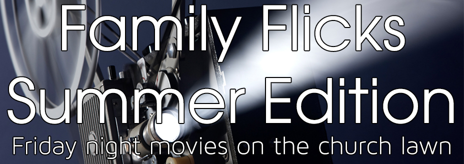 Family Flicks Summer Edition banner.jpg