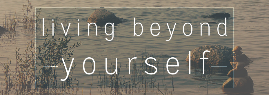 Living Beyond Yourself banner 2.jpg