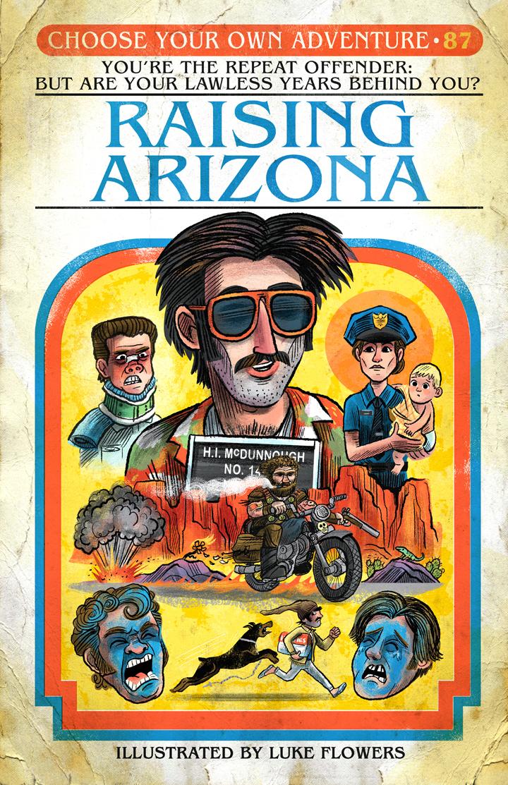 """""""CYOA - Raising Arizona"""" 30 Years Later show (Gallery 1988)"""