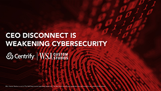 centrify-ceo-disconnect-weakening-cybersecurity.jpg