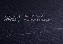 Innovate_Finance_2018_FinTech_VC_Investment_Landscape.jpg