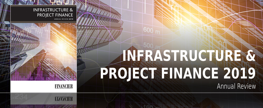 Annual Review Infrastructure & Project Finance 2019