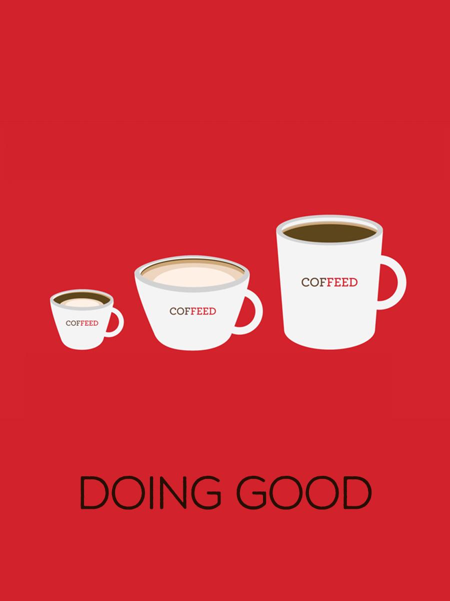 Coffeed: Doing good Director - Erik Montovano