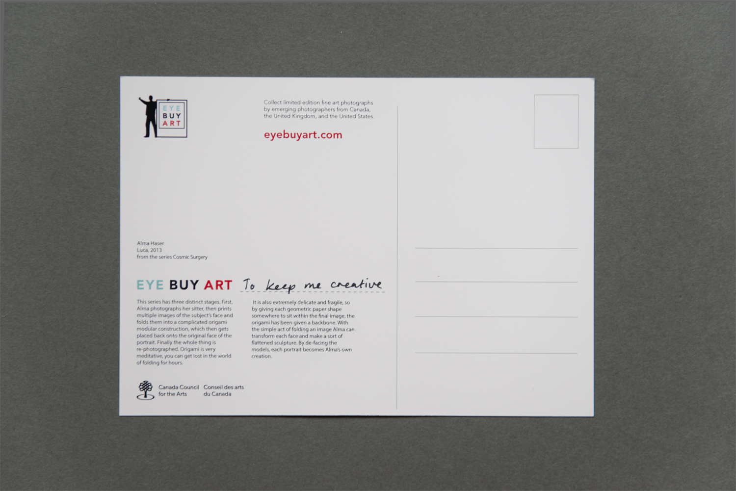 The back of the card is packed with information, yet remains uncluttered, leaving plenty of space for a short message and address. Eye Buy Art's name, logo, and web address are prominently displayed and add a pop of color to the minimal white palate. In addition to listing the front image credit, the card includes a substantial write-up about the body of work as a whole. This is something we haven't seen before, and it's a nice touch.