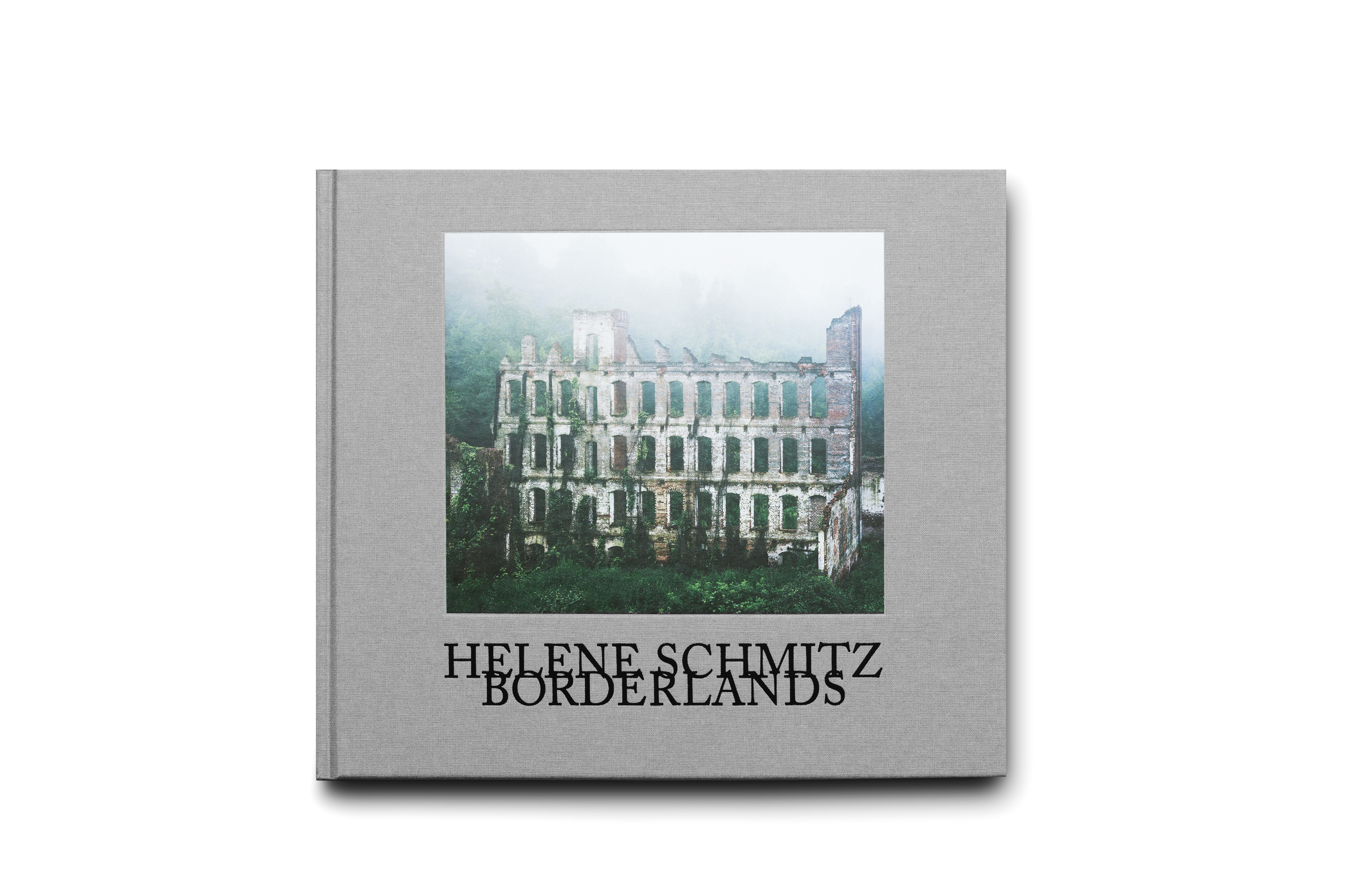 Borderlands   by Helene Schmitz Art & Theory Publishing, 80pp., $40