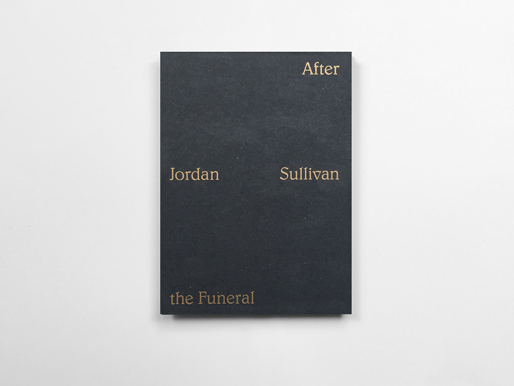 After the Funeral  by Jordan Sullivan