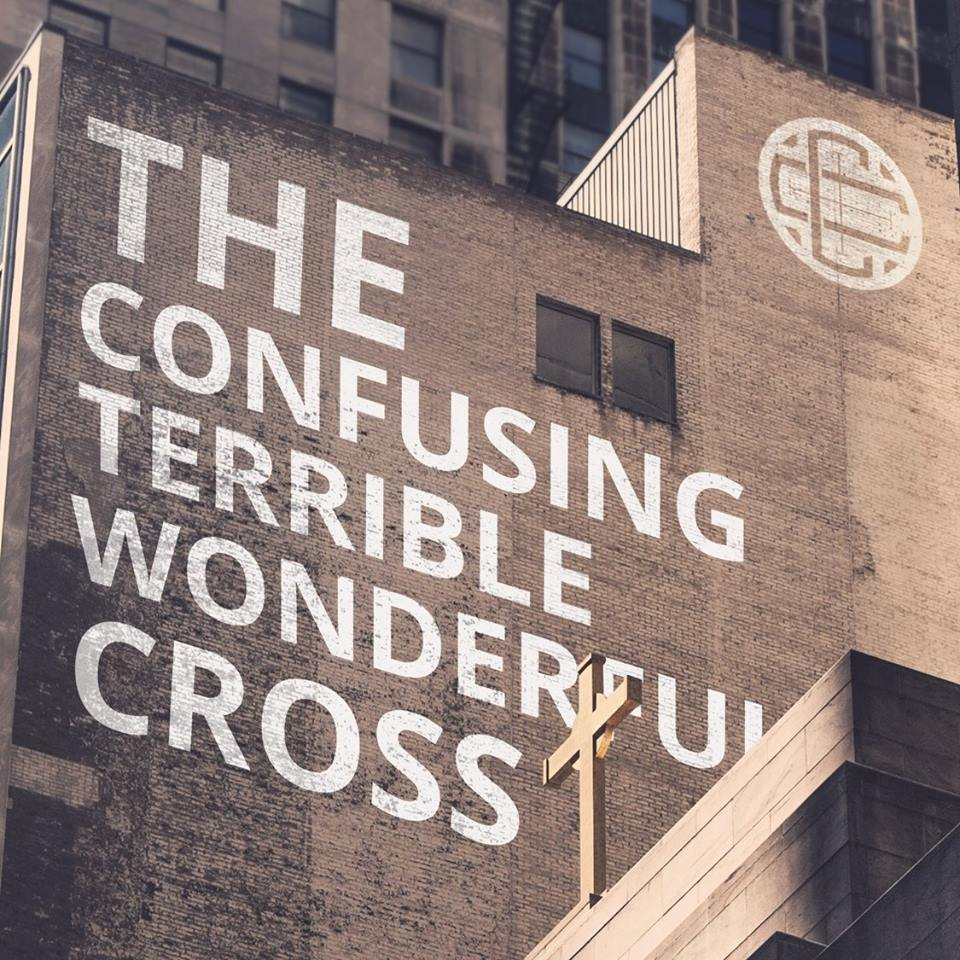 The Confusing, Terrible, Wonderful Cross